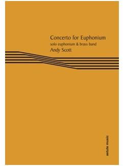 Andy Scott: Concerto For Euphonium (Euphonium Part) Books | Euphonium