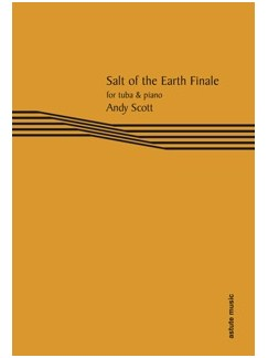 Andy Scott: Salt Of The Earth Finale Books | Tuba, Piano Accompaniment