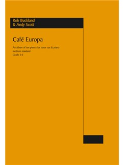 Cafe Europa:  For Tenor Saxophone And Piano Books | Tenor Saxophone, Piano Accompaniment