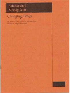 Changing Times: Saxophone Solo Books | Saxophone