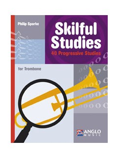 Philip Sparke: Skilful Studies Books | Trombone