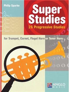 Philip Sparke: Super Studies Books | Cornet, Flugelhorn, Trombone