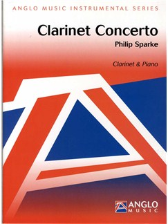 Philip Sparke: Clarinet Concerto Books | Clarinet, Piano Accompaniment