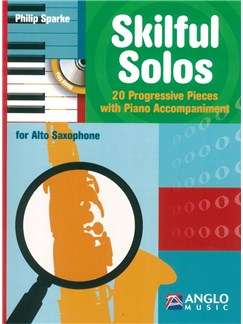 Philip Sparke: Skilful Solos (Alto Saxophone) Books and CDs | Alto Saxophone