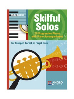Philip Sparke: Skilful Solos (Book/CD) Books and CDs | Cornet, Flugelhorn, Trombone