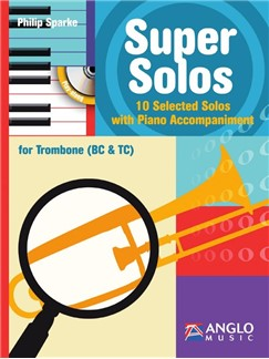 Philip Sparke: Super Solos (Book/CD) Books and CDs | Trombone