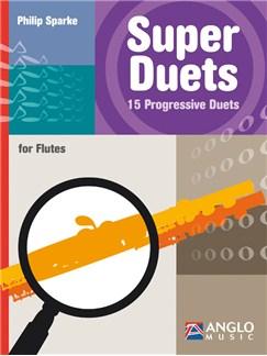 Philip Sparke: Super Duets - 2 Flutes Books | Flute (Duet)
