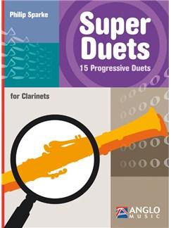Philip Sparke: Super Duets - 2 Clarinets Books | Clarinet (Duet)