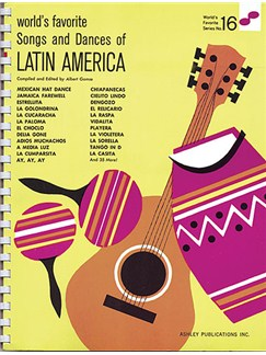 Songs And Dances Of Latin America 16 Worlds Favorite Books | Piano, Vocal & Guitar