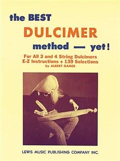 Albert Gamse: The Best Dulcimer Method - Yet! Livre | Dulcimer
