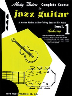 Mickey Baker's Complete Course in Jazz Guitar Books |