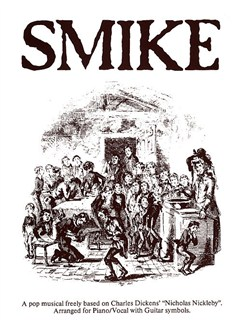 Roger Holman/Simon May: Smike (Vocal Score) Books | Piano and Voice, with Guitar chord symbols