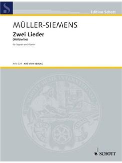 Detlev Müller-Siemens: Zwei Lieder Nach Gedichten Von Hoe Books | Soprano, Piano