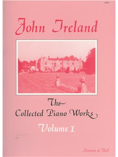 John Ireland: The Collected Piano Works - Book 1 Books | Piano