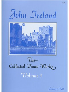 John Ireland: The Collected Piano Works - Book 4 Books | Piano