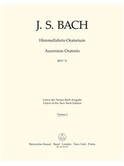 J.S. Bach: Ascension Oratorio (Laud To God In All His Kingdoms) (BWV 11) (Violin I) Books | Choral