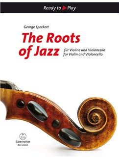 George A. Speckert: The Roots of Jazz for Violin and Violoncello Libro | Violín, Cello