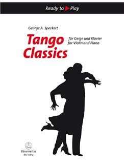 Tango Classics for Violin and Piano Books | Violin, Piano Accompaniment