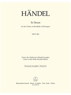 G. F. Handel: Dettinger Te Deum - HWV 283 (Wind Set) Books | Choral, Orchestra