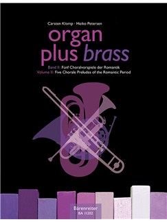 Organ Plus Brass Vol.2 (Five Chorale Preludes Of The Romantic Period) Books | Brass Instruments, Organ