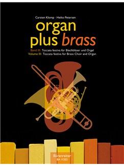 Organ Plus Brass Volume 3: Toccata Festiva (Organ/Wind Scores) Books | Brass Instruments, Organ