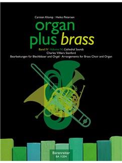 C. V. Stanford: Arrangements For Brass Choir & Organ (Series: Organ Plus Brass Vol.4)  Score & Wind Score In C Books | Brass Ensemble, Organ