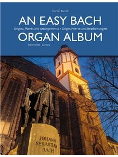 An Easy Bach Organ Album: Original Works And Arrangements Books | Organ