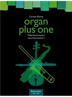 Organ Plus One: Low Instruments I Books | Organ, B Flat Instruments, C Instruments