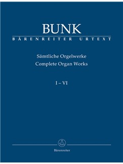 G. Bunk: Organ Works Vols 1 - 6 Books | Organ