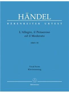 G.F. Handel: L'Allegro, Il Penseroso Ed Il Moderato HWV 55 (Vocal Score) Books | Choral