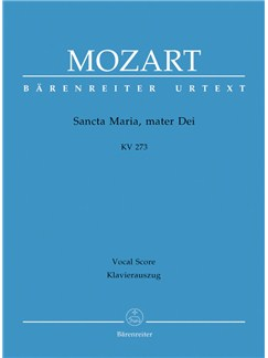 W. A. Mozart: Sancta Maria, Mater Dei K.273 (Vocal Score) Books   Choral, Orchestra