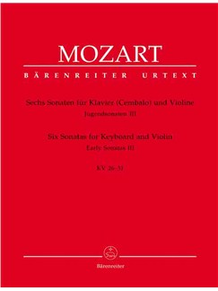 W.A. Mozart: Six Sonatas For Keyboard And Violin KV 26-31 (Barenreiter Urtext Edition) Books | Violin, Piano Accompaniment