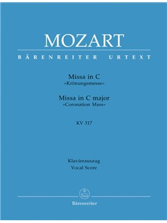 W. A. Mozart : Mass In C Major K.317 Coronation Mass (Vocal Score) Books | SATB, Organ Accompaniment