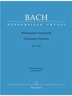 J. S. Bach: Christmas Oratorio BWV 248 (Vocal Score) Books | SATB, Organ Accompaniment