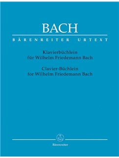 J. S. Bach: Notebook For Wilhelm Friedemann Bach (Paperback Edition) Books | Piano