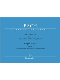 J.S. Bach: Organ Works - Volume 3 (Barenreiter Urtext Edition) Books | Organ