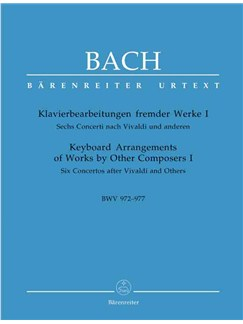 J.S. Bach: Keyboard Arrangements of Works by Other Composers - Volume I (Barenreiter Urtext Edition) Books | Piano or Harpsichord