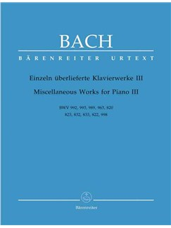 J.S. Bach: Miscellaneous Works for Piano - Volume III (Barenreiter Urtext Edition) Books | Piano