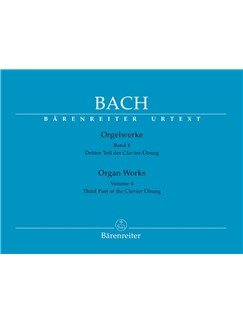 J.S. Bach: Complete Organ Works Vol.4 - Third Part Of The Clavier Übung Books | Organ