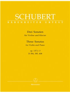 "F. Schubert: Three Sonatas ""Sonatinas"" For Violin And Piano Op. 137 Books 