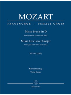 W.A. Mozart : Missa brevis in D major (K.194) - Arrangement for female choir SMezA (Vocal Score) Books | Choral, Orchestra