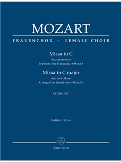 W. A. Mozart: Missa Brevis In C K.220 Sparrow-Mass (Arrangement For Female Choir SMezAA) Full Score Books | Orchestra