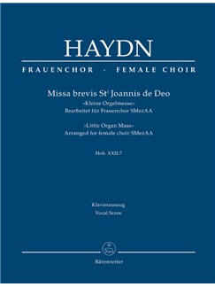 Joseph Haydn: Missa Brevis St Joannis De Deo - Little Organ Mass: Hob.XXII:7 - Arrangement For Female Choir SMezAA: Vocal Score Books | Choral