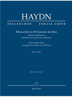 Joseph Haydn: Missa Brevis St Joannis De Deo - Little Organ Mass: Hob.XXII:7 - Arrangement For Female Choir SMezAA: Full Score Books | Choral