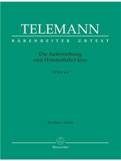 G. P. Telemann: Die Auferstehung Und Himmelfahrt Jesu (TVWV 6:6) (Full Score, Paperback) Books | Orchestra, SATB