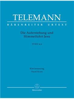 G. P. Telemann: Die Auferstehung Und Himmelfahrt Jesu (TVWV 6:6) (Vocal Score) Buch | SATB (Gemischter Chor), Klavierbegleitung
