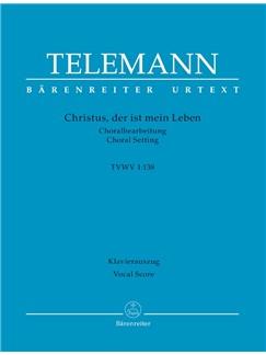 G. P. Telemann: Christus, Der Ist Mein Leben (TVWV 1:138) (Vocal Score) Buch | SATB (Gemischter Chor), Klavierbegleitung