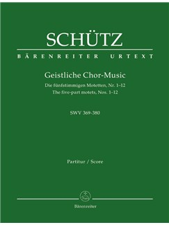 H. Schutz: Sacred Choral Music 1648: The Five-Part Motets Nos. 1-12 SWV 369- 380 (Vocal Score) Books | Choral, Ensemble