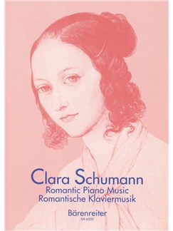 Clara Schumann: Romantic Piano Music - Volume 1 Books | Piano