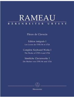 Jean-Philippe Rameau: Complete Keyboard Works - Book 1 (The Books Of 1705-6 And 1724) Books | Piano, Harpsichord
